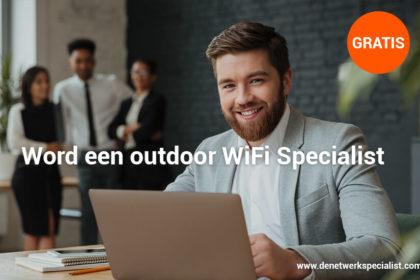Word een outdoor WiFi Specialist - Outdoor WiFi Specialist training